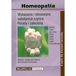 Homeopatia Wskazania i stosowane substancje czynne. Porady i zalecenia
