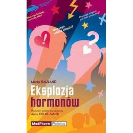 Eksplozja hormonów