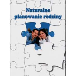 Naturalne planowanie rodziny w ujęciu wybranych dyscyplin naukowych t. 2