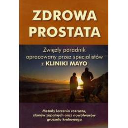 Zdrowa prostata Metody leczenia rozrostu, stanów zapalnych oraz nowotworów gruczołu krokowego