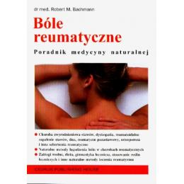 Bóle reumatyczne Poradnik medycyny naturalnej