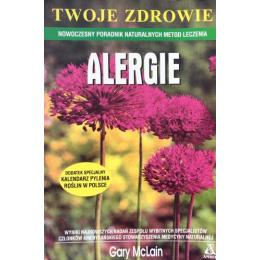 Alergie nowoczesny poradnik naturalnych metod leczenia