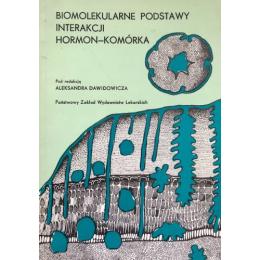 Biomolekularne podstawy interakcji hormon-komórka