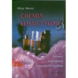 Chemia kosmetyków Surowce, półprodukty, preparatyka wyrobów