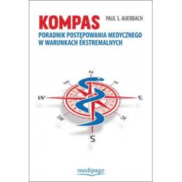 Kompas Poradnik postępowania medycznego w warunkach ekstremalnych