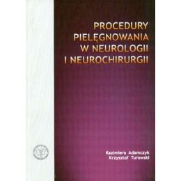 Procedury pielęgnowania w neurologii i neurochirurgii