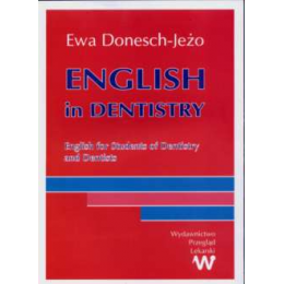 English in Dentistry (z CD) English for students of dentistry and dentists
