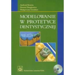 Modelowanie w protetyce dentystycznej (z CD)
