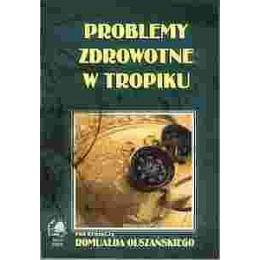 Problemy zdrowotne w tropiku