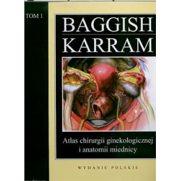 Atlas chirurgii ginekologicznej i anatomii miednicy t. 1