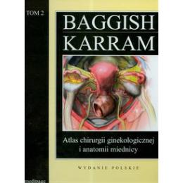 Atlas chirurgii ginekologicznej i anatomii miednicy t. 2