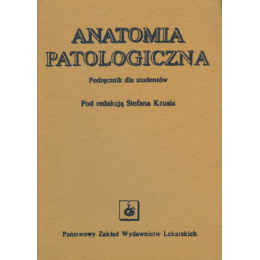 Anatomia patologiczna Podręcznik dla studentów
