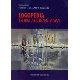 Logopedia Teoria zaburzeń mowy Podręcznik akademicki