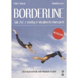 Borderline Jak żyć z osobą o skrajnych emocjach