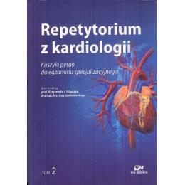 Repetytorium z kardiologii t. 2 Koszyki pytań do egzaminu specjalizacyjnego