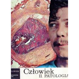 Człowiek II Patologia - Życie i człowiek