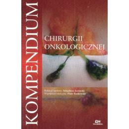 Kompendium chirurgii onkologicznej
