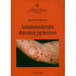 Autoimmunizacyjne dermatozy pęcherzowe