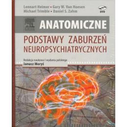 Anatomiczne podstawy zaburzeń neuropsychiatrycznych (z DVD)