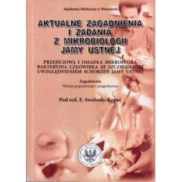 Aktualne zagadnienia i zadania z mikrobiologii jamy ustnej