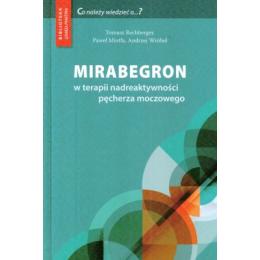 Mirabegron w terapii nadreaktywności pęcherza moczowego