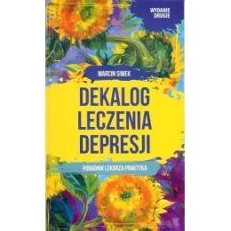Dekalog leczenia depresji Poradnik leczenia depresji