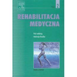 Rehabilitacja medyczna t. 2