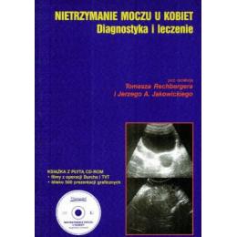 Nietrzymanie moczu u kobiet Diagnostyka i leczenie z CD