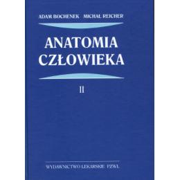 Anatomia człowieka t. 2 Podręcznik dla studentów medycyny i lekarzy