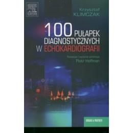 100 pułapek diagnostycznych w echokardiografii