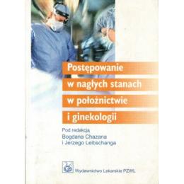 Postępowanie w nagłych stanach w położnictwie i ginekologii