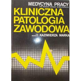 Kliniczna patologia zawodowa