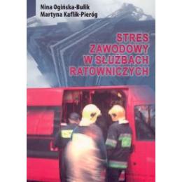 Stres zawodowy w służbach ratowniczych