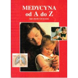 Medycyna od A do Z. Opis...