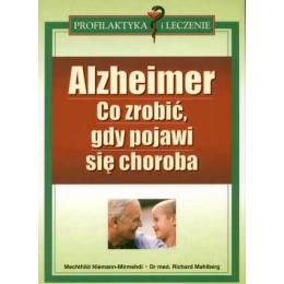 Alzheimer Co zrobić, gdy pojawi się choroba