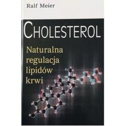 Cholesterol naturalna regulacja lipidów krwi