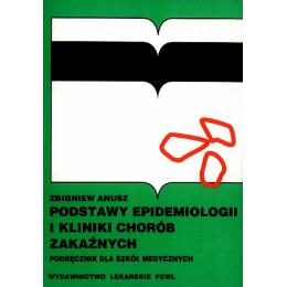Podstawy epidemiologii i kliniki chorób zakaźnych