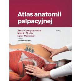 Atlas anatomii palpacyjnej t.2