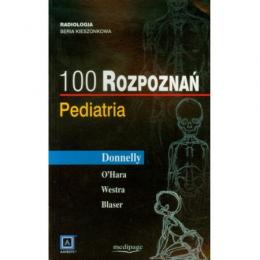 100 rozpoznań. Pediatria