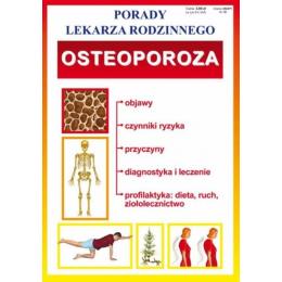 Osteoporoza. Porady lekarza...