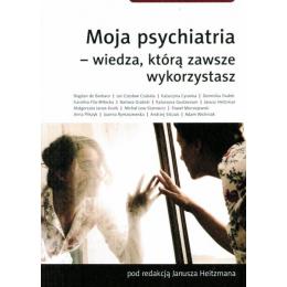 Moja psychiatria - wiedza,...
