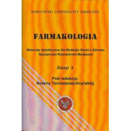 Farmakologia z. 2 Materiały dydaktyczne dla Wydziału Nauki o Zdrowiu specjalność Ratownictwo Medyczne