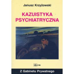Kazuistyka psychiatryczna