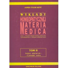Wykłady homeopatycznej Materia Medica t. 2 Aurum Arsenicum - Cannabis Sativa