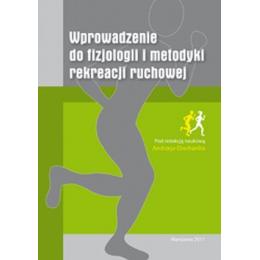 Wprowadzenie do fizjologii i metodyki rekreacji ruchowej