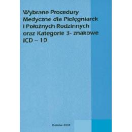 Wybrane Procedury Medyczne dla Pielęgniarek i Położnych Rodzinnych oraz Kategorie 3-znakowe ICD-10