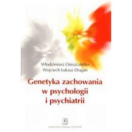 Genetyka zachowania w psychologii i psychiatrii