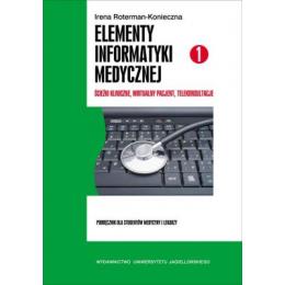 Elementy informatyki medycznej cz. 1 Ścieżki kliniczne, wirtualny pacjent, telekonsultacje