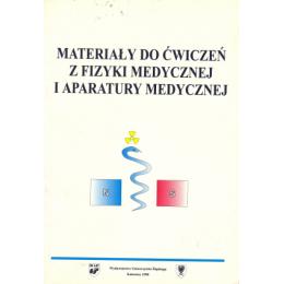 Materiały do ćwiczeń z fizyki medycznej i aparatury medycznej