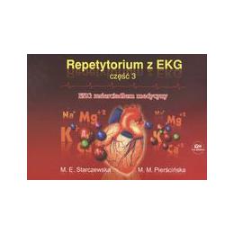 Repetytorium z EKG cz. 3 EKG zwierciadłem medycyny